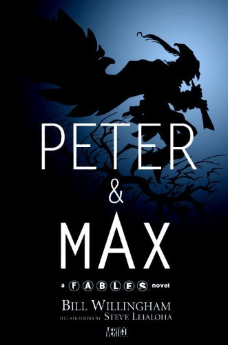 9781401215736: Peter & Max: A Fables Novel
