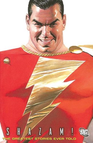 Shazam!: The Greatest Stories Ever Told VOL 01 (1401216749) by Parker, Bill; Beck, C.C.