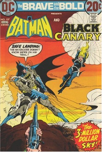 Showcase Presents: The Brave and the Bold - The Batman Team-Ups, Vol. 2 (1401216757) by Bob Haney; Dennis O'Neil