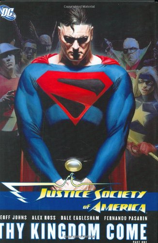 9781401216900: Justice Society of America Vol. 2: Thy Kingdom Come, Part 1