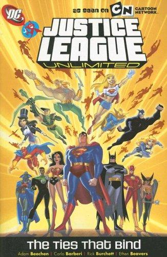 Justice League Unlimited : The Ties That: Beechen, Adam; Storrie,