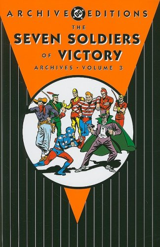 9781401216948: Seven Soldiers of Victory Archives VOL 03 (Archive Editions (Graphic Novels))