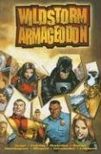 Wildstorm: Armageddon (1401217036) by Christos N. Gage; Various