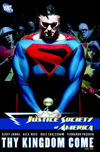 9781401217419: Justice Society of America: Thy Kingdom Come, Part 1