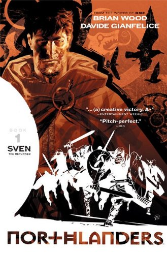 Northlanders Vol. 1: Sven The Returned: Brian Wood