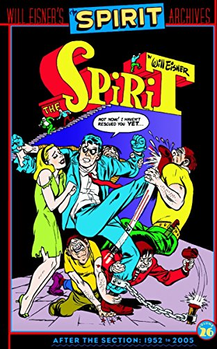 The Spirit Archives, Volume 26, After the Section, 1952 to 2005