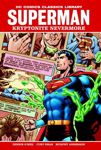 9781401220853: Superman: Kryptonite Nevermore (DC Comics Classics Library)