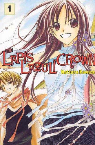 The Lapis Lazuli Crown Vol. 1: Natsuna Kawase