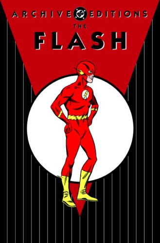 The Flash Archives, Vol. 5 (Archive Editions) (1401221513) by John Broome; Gardner Fox