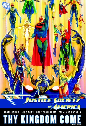 Justice Society of America: Thy Kingdom Come, Part 3: Geoff Johns