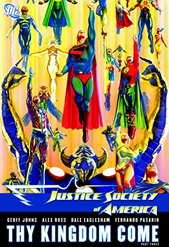 9781401221676: Justice Society of America: Thy Kingdom Come, Part 3