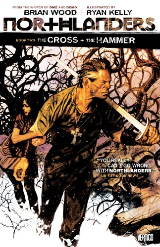 9781401222963: Northlanders TP Vol 02 The Cross And The Hammer