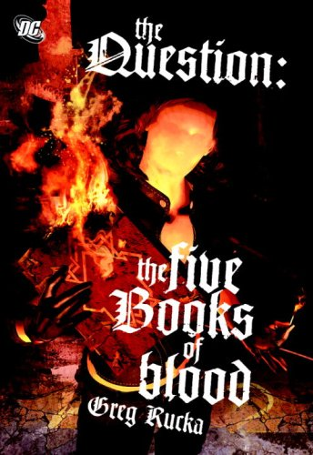 9781401223359: The Question: The Five Books of Blood SC