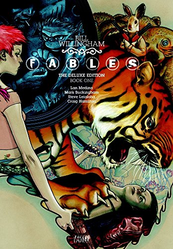 Fables: The Deluxe Edition Book One (Hardcover): Bill Willingham