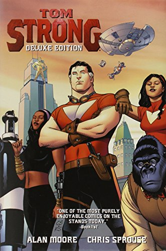 Tom Strong Deluxe Edition Vol. 1 (1401225365) by Alan Moore