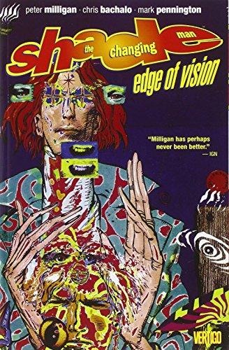 Shade, The Changing Man Vol. 2: Edge: Peter Milligan, Chris
