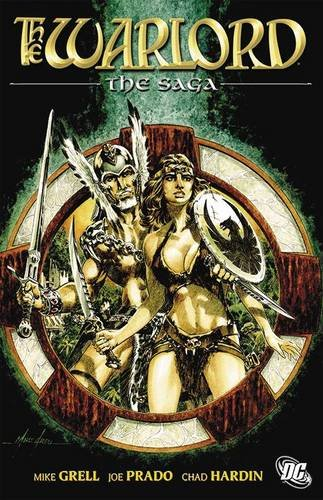 The Warlord: The Saga (1401226515) by Mike Grell