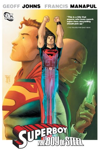 Superboy: The Boy of Steel: Johns, Geoff