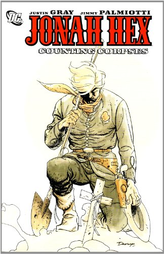 Jonah Hex Counting Corpses TP: Gray, Justin