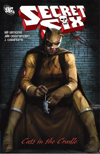Secret Six: Cats in the Cradle