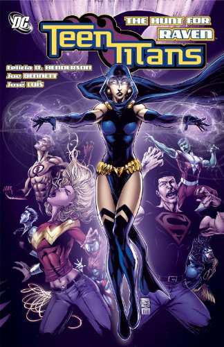 Teen Titans: The Hunt for Raven: Henderson, Felicia