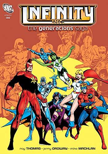 9781401231057: Infinity Inc HC Vol 01 The Generations Saga (Infinity Inc.: the Generations Saga)