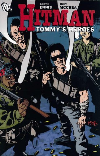 Hitman Vol. 5: Tommy's Heroes (Hitman (Numbered)): Ennis, Garth