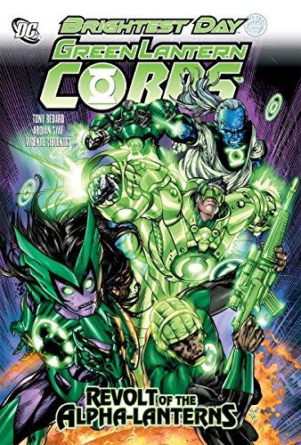 9781401231408: Green Lantern Corps Revolt Of Alpha Lanterns TP (Green Lantern Corps (Quality Paper))