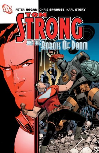 9781401231743: Tom Strong And The Robots Of Doom TP