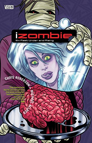 9781401233709: iZombie Vol. 3: Six Feet Under & Rising