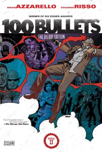 100 Bullets: The Deluxe Edition Book Two: Brian Azzarello, Eduardo Risso (Illustrator)