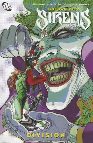 Gotham City Sirens: Division (Gotham City Sirens (Quality)): Calloway, Peter