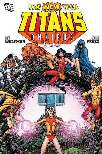 The New Teen Titans Omnibus Vol. 2 (New Titans Onmibus): Wolfman, Marv