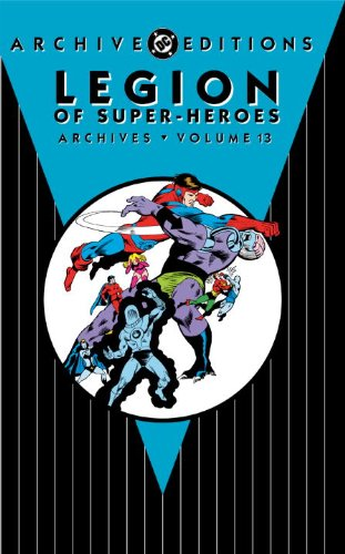 9781401234393: Legion of Super-Heroes Archive Vol. 13 (Archive Editions)