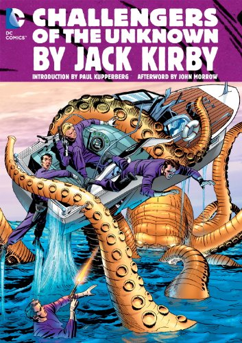 Challengers of the Unknown By Jack Kirby: Kirby, Jack; Herron,