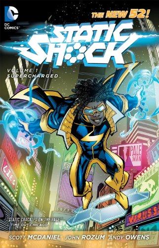 Static Shock Vol. 1: Supercharged (The New: Rozum, John, McDaniel,