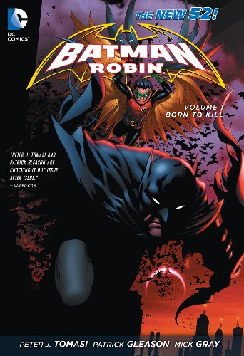 9781401234874: Batman & Robin HC Vol 01 Born To Kill ( The New 52 ) (Batman and Robin)