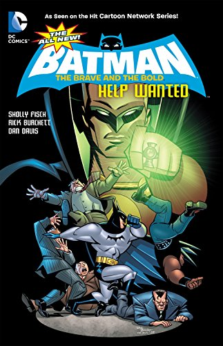 The All-New Batman: The Brave and the: Fisch, Sholly