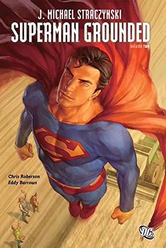 9781401235321: Superman: Grounded Vol. 2