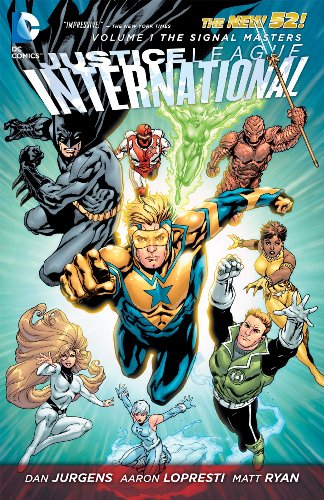 9781401235345: Justice League International Vol. 1: The Signal Masters (The New 52)