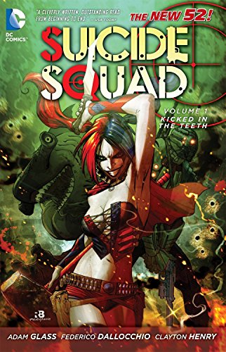 9781401235444: Suicide Squad Vol. 1: Kicked in the Teeth (The New 52)
