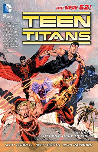9781401236984: Teen Titans TP Vol 01 Its Our Right To Fight