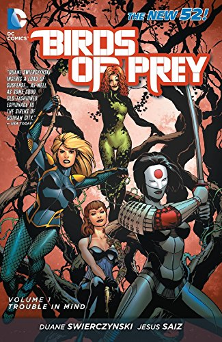 9781401236991: Birds of Prey Vol. 1: Trouble in Mind (The New 52)