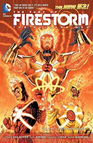 9781401237004: Fury Of Firestorm Nuclear Men TP Vol 01 God Particle (The Fury of Firestorm: The Nuclear Man)