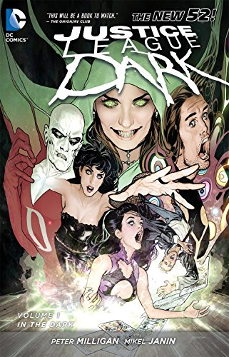 Justice League Dark Vol. 1: In the Dark  )