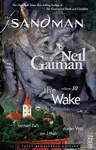 The Sandman Vol. 10: The Wake (New: Gaiman, Neil; Various