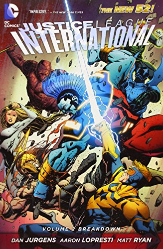 Justice League International Volume 2 Breakdown The New 52