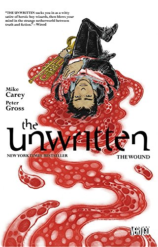 The Unwritten, Vol. 7: The Wound (9781401238063) by Carey, Mike