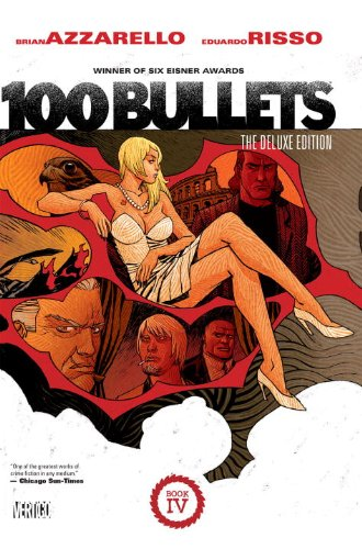 9781401238070: 100 Bullets: The Deluxe Edition Book 4 (100 Bullets 4)