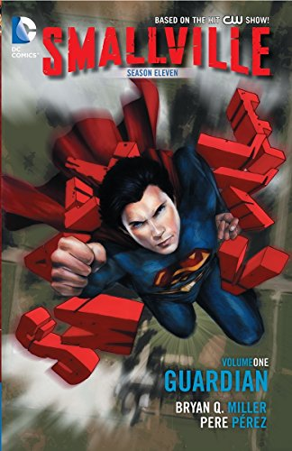 9781401238247: Smallville Season 11 Vol. 1: Guardian